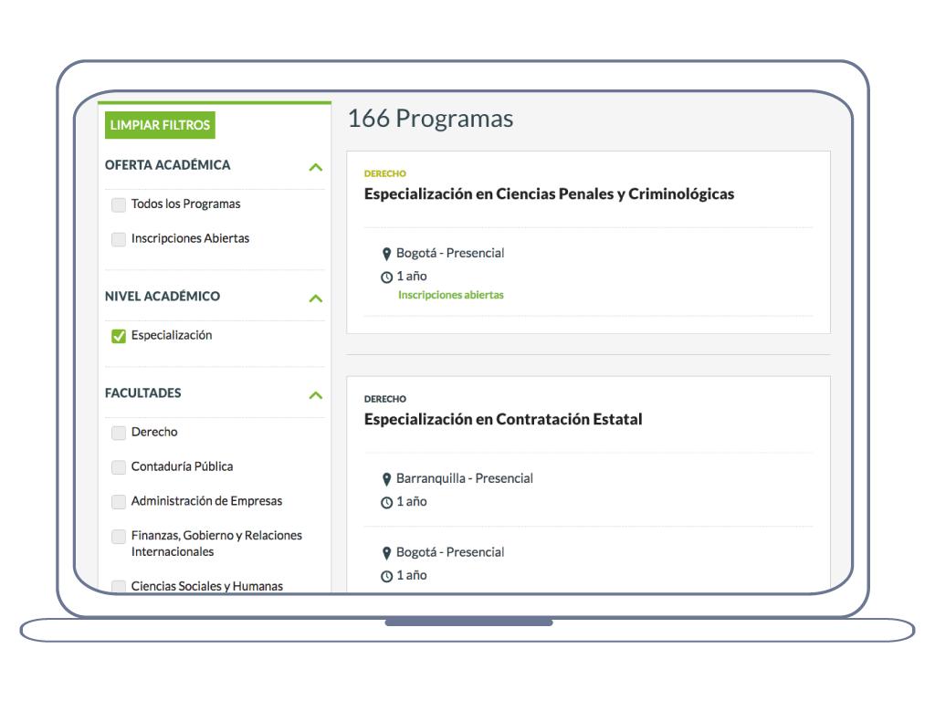 Buscador de programas con la posibilidad de filtrar la información por: inscripciones abiertas, nivel académico, facultades, modalidad, duración y ciudad.
